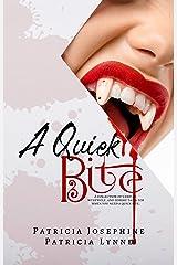 A Quick Bite Kindle Edition