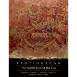 Teotihuacan: The World Beyond the City (Dumbarton Oaks Pre-Columbian Symposia and Colloquia)