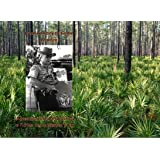 From Cowboy to Game Warden: Adventurous Short Stories from a Florida Game Warden's Career