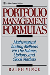 Portfolio Management Formulas : Mathematical Trading Methods for the Futures, Options, and Stock Markets Hardcover