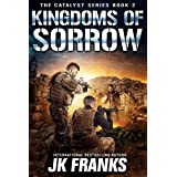 Kingdoms of Sorrow (Catalyst Book 2)