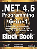 .NET 4.5 Programming 6-in-1 - Black Book