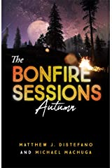 The Bonfire Sessions: Autumn (Vol Book 3) Kindle Edition