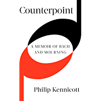 Counterpoint: A Memoir of Bach and Mourning (English Edition)