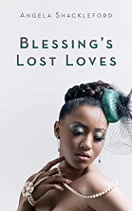 Free Blessing's Lost Loves