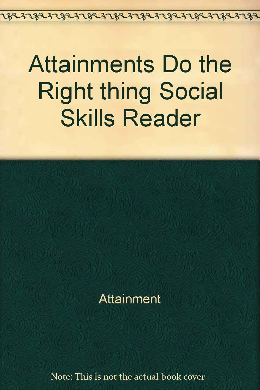 Attainments Do the Right thing Social Skills Reader PDF