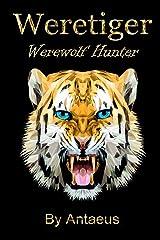 Weretiger: Werewolf Hunter Paperback