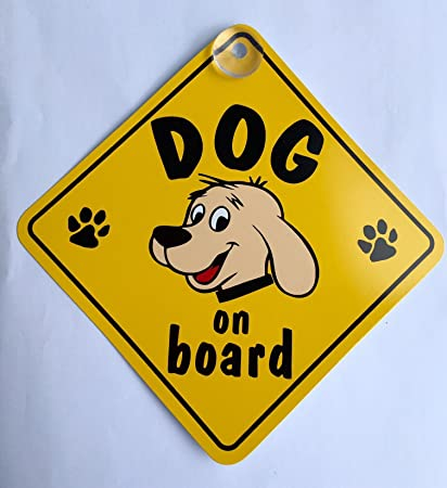 Dog On Board Suction Cup Safety Fun Car Motor Vehicle Display Window Badge Sign