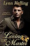 Loving the Master (The Manse) (English Edition)