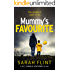 Mummy's Favourite: Top 10 bestselling serial killer thriller (DC Charlotte Stafford Series Book 1)