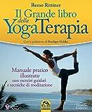 Il grande libro della yoga terapia