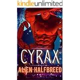 Cyrax Alien Halfbreed: A SciFi Romance (Human Female Abduction Book 7)