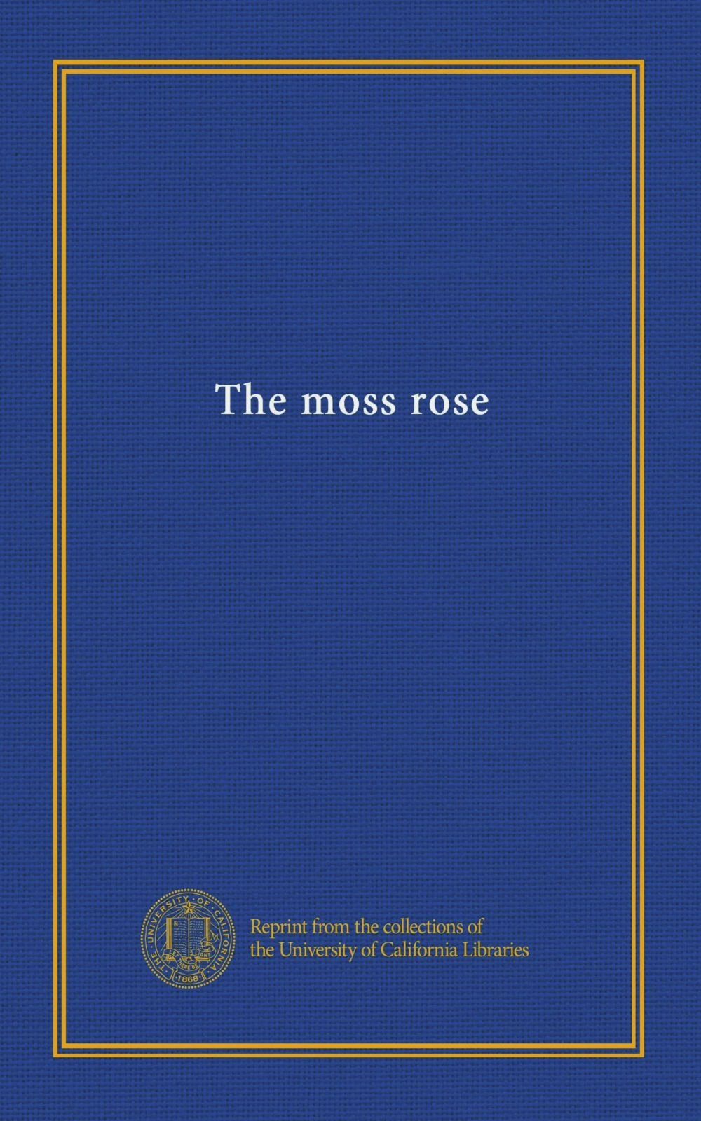 The moss rose PDF ePub fb2 ebook