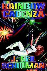 The Rainbow Cadenza: A Novel in Vistata Form Kindle Edition