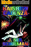 The Rainbow Cadenza: A Novel in Vistata Form
