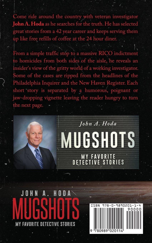 Mugshots: My Favorite Detective Stories: John a Hoda: 9780989020114
