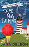 Dead Man Talking: A Cozy Paranormal Mystery: 1