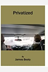 Privatized Kindle Edition