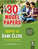 30 Model Papers IBPS-VI Bank Clerk Preliminary Examination
