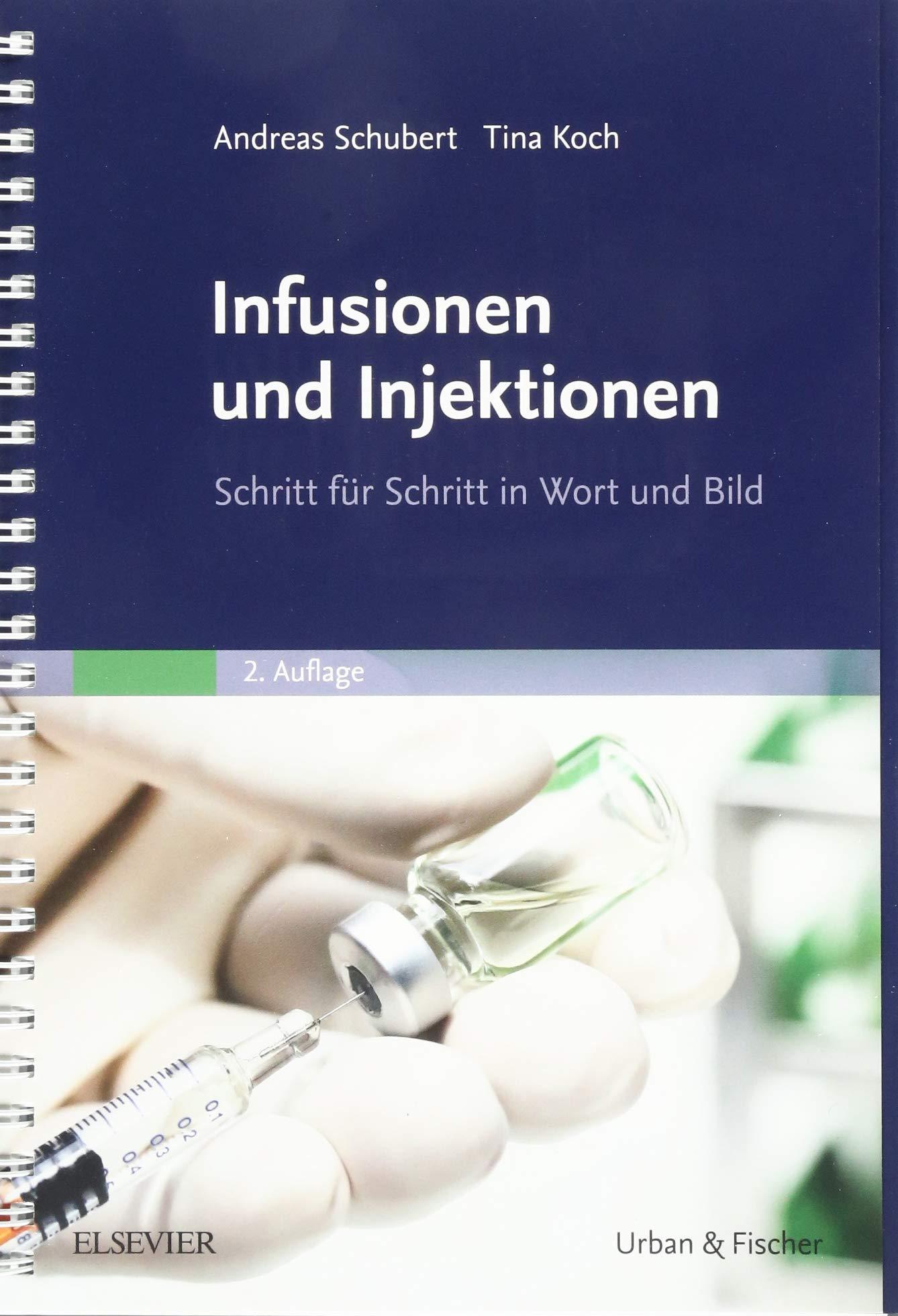 Infusionen Und Injektionen  Schritt Für Schritt In Wort Und Bild