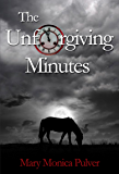 The Unforgiving Minutes (Peter Brichter series Book 2)