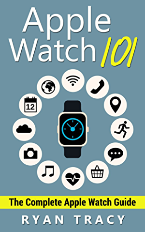 Apple Watch: Apple Watch 101 Guide (watches; apps; ios; iphone; technology)