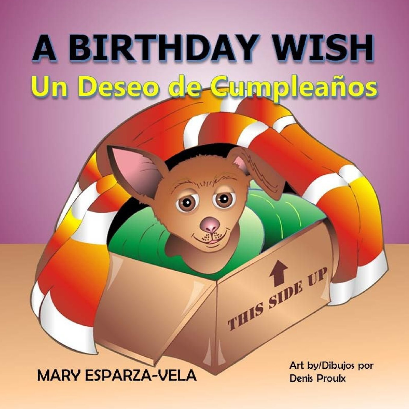 A Birthday Wish/Un Deseo de Cumpleanos: Mary Esparza- Vela: 9781533122759: Amazon.com: Books