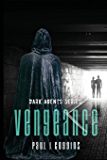 Vengeance (The Dark Agents Book 1)