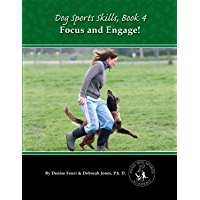 Dog Sports Skills: Focus and Engage!
