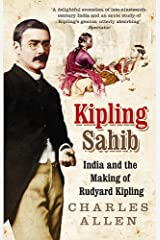 Kipling Sahib: India and the Making of Rudyard Kipling Paperback