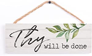P. Graham Dunn Thy Will Be Done Whitewash 10 x 3.5 Inch Pine Wood Slat Hanging Wall Sign