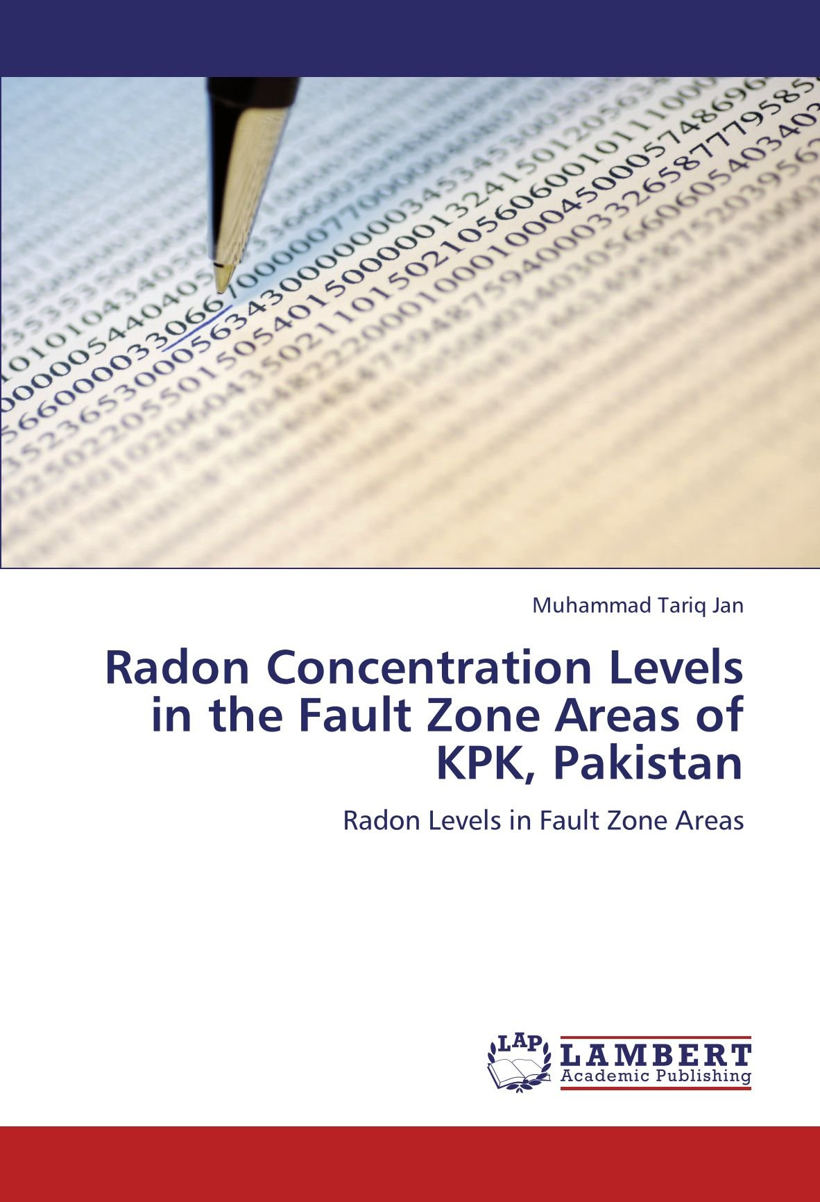 Download Radon Concentration Levels in the Fault Zone Areas of KPK, Pakistan: Radon Levels in Fault Zone Areas pdf