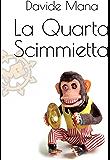 La Quarta Scimmietta