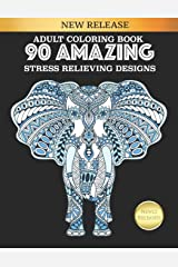 Adult Coloring Book 90 Amazing Stress Relieving Designs: Jumbo Book Paperback
