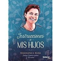 INSTRUCCIONES A MIS HIJOS (Umbriel poesía)