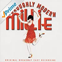 Thoroughly Modern Millie (Original Broadway Cast Recording)