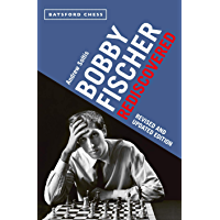 Bobby Fischer Rediscovered: Revised and Updated Edition (Batsford Chess) (English Edition)