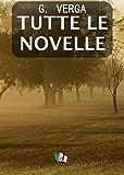 G. Verga - Tutte le Novelle (Italian Edition)
