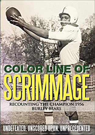 Color Line of Scrimmage