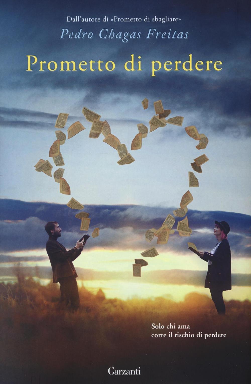 Amazon It Prometto Di Perdere Chagas Freitas Pedro Corsini Ettore Libri