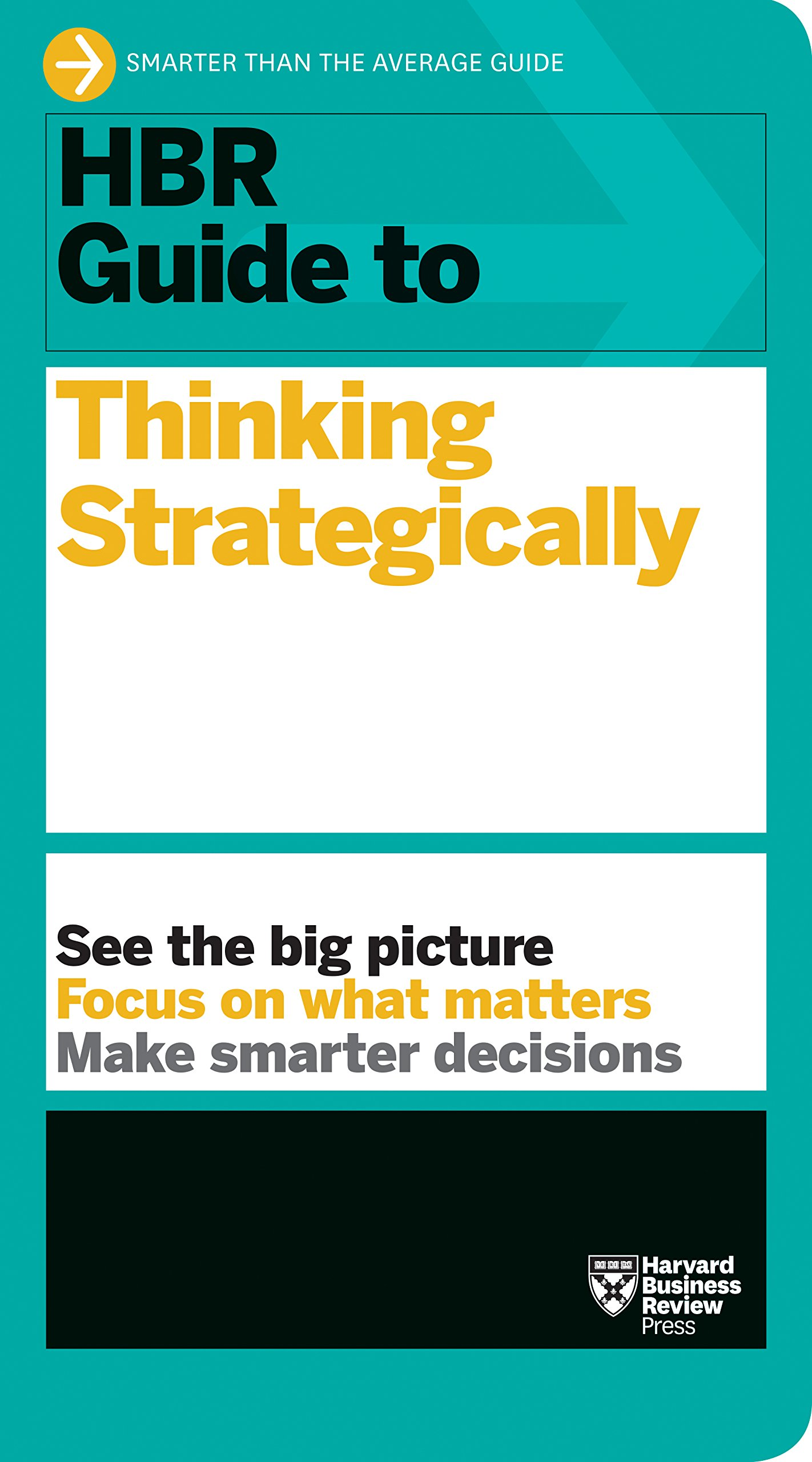 HBR Guide To Thinking Strategically  HBR Guide Series   English Edition