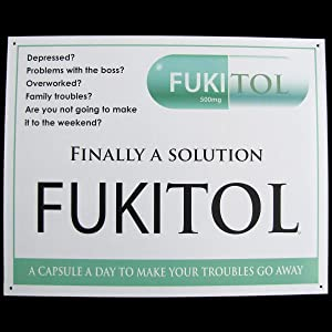 sot Fukitol Prescription Drug Medicine Funny Work Sign Doctor's Office Medical Decor