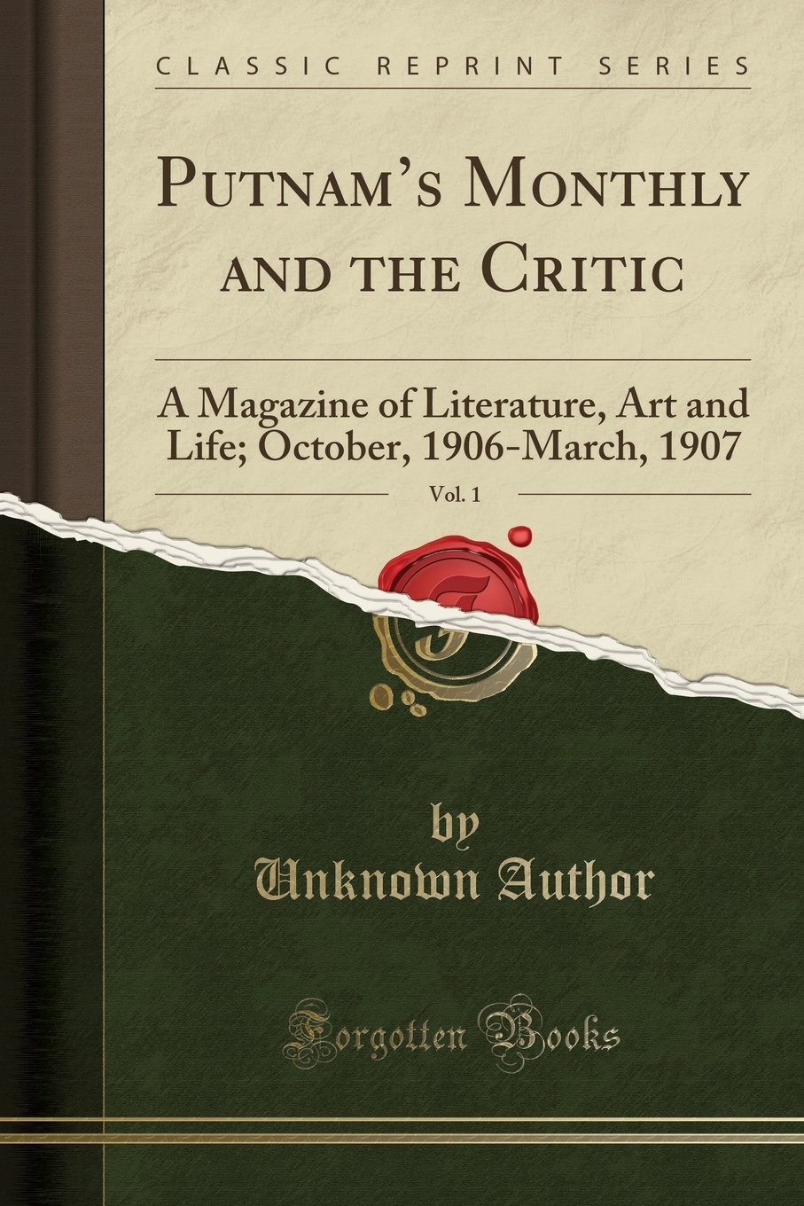 Download Putnam's Monthly and the Critic, Vol. 1: A Magazine of Literature, Art and Life; October, 1906-March, 1907 (Classic Reprint) pdf