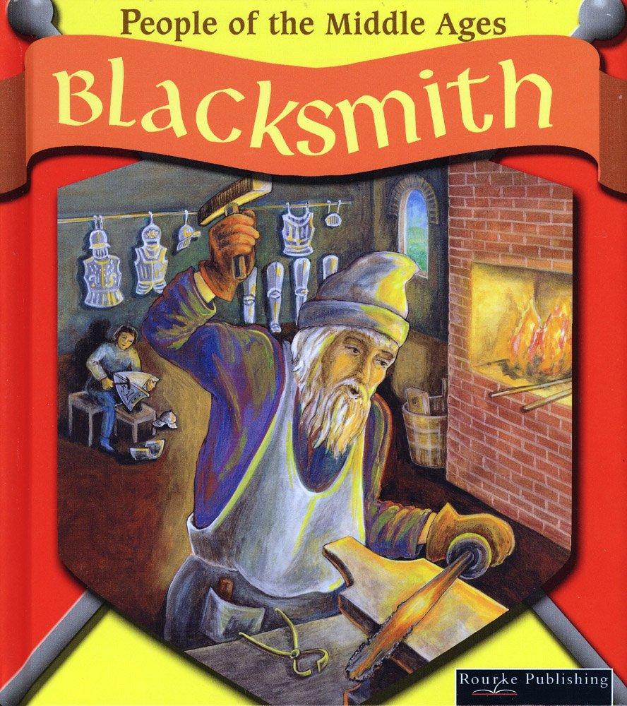 Blacksmith (People of the Middle Ages) pdf epub