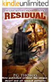 Residual: The Gray-Matter Chronicles Book 3 (The Matter Chronicles 6)