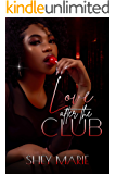 Love After The Club (Love In The Club Book 2)