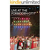 Live at the Forbidden City: Musical Encounters in China and Taiwan book cover
