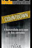 Countdown: A humanidade está com os dias contados