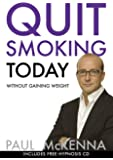 Quit Smoking Today Without Gaining Weight (Book & CD)