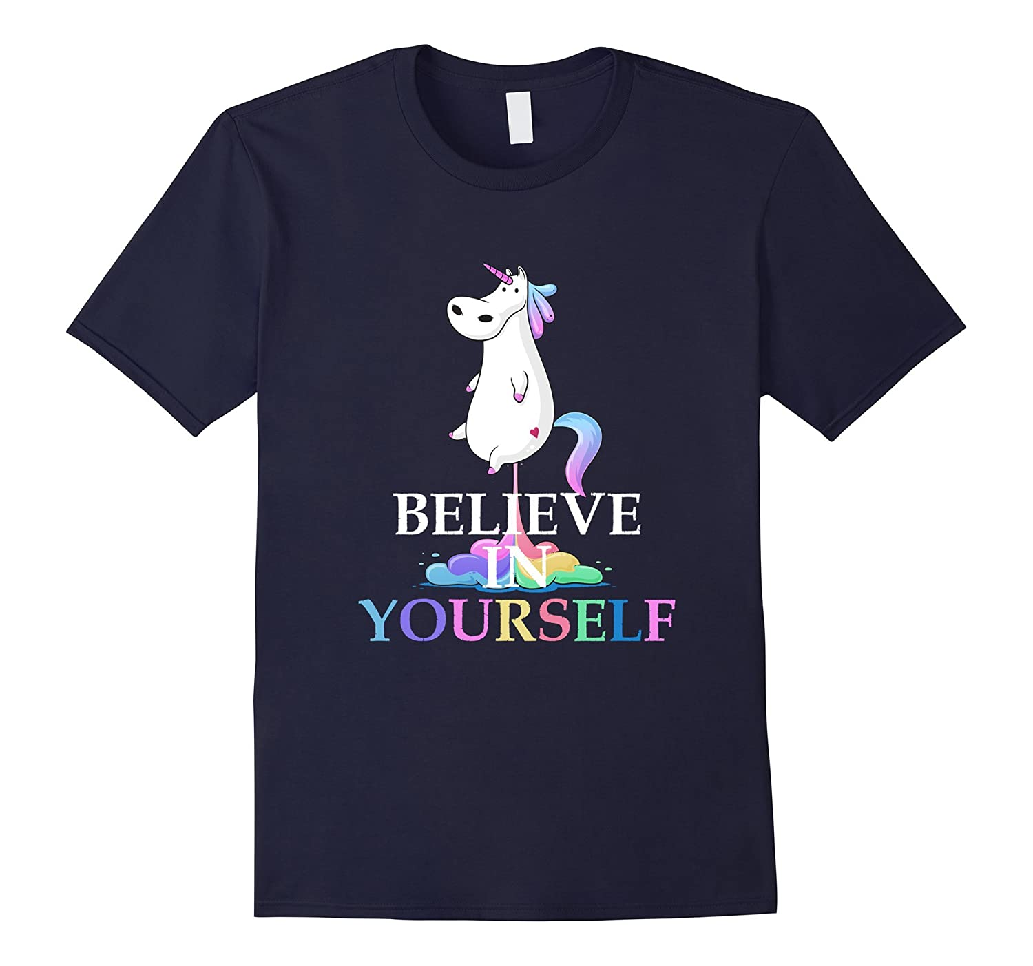 Believe in Yourself Funny Fat Unicorn Farting Rainbow Shirt-CD